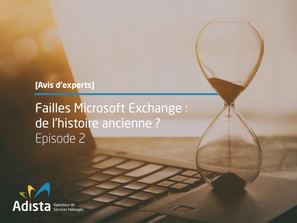 Adista Microsoft Exchange vulnérabilité
